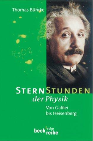9783406494109: Sternstunden der Physik (Livre en allemand)