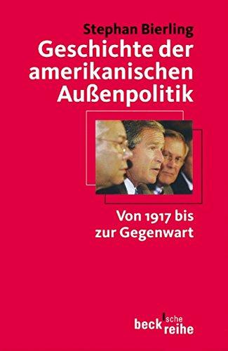 9783406494284: Geschichte der amerikanischen Au�enpolitik: Von 1917 bis zur Gegenwart