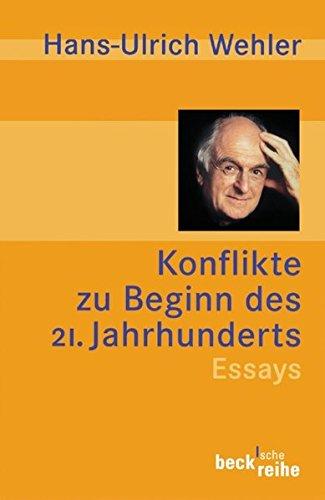 Konflikte zu Beginn des 21. Jahrhunderts.: Wehler, Hans-Ulrich