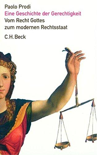 Eine Geschichte der Gerechtigkeit: Paolo Prodi
