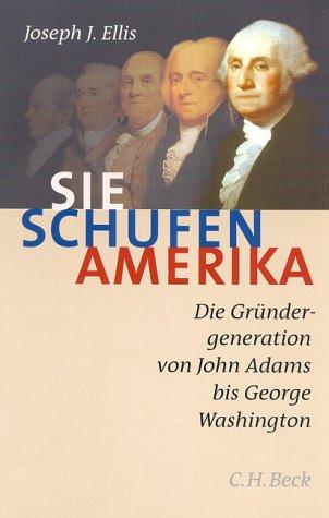 9783406495205: Sie schufen Amerika