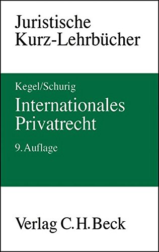 Internationales Privatrecht: Gerhard Kegel
