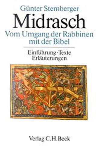 9783406495908: Midrasch Vom Umgang der Rabbiner mit der Bibel. Einführungen, Texte, Erläuterungen