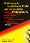 9783406496509: Einführung in das deutsche Recht und in die deutsche Rechtssprache.