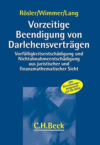 Vorzeitige Beendigung von Darlehensverträgen: Patrick Rösler
