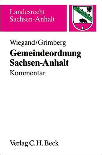 Gemeindeordnung für das Land Sachsen-Anhalt: Bernd Wiegand