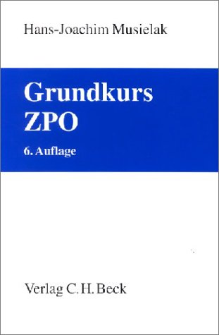 9783406497537: Grundkurs ZPO (Livre en allemand)