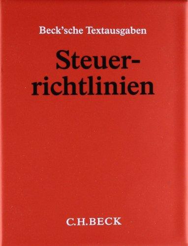 9783406500848: Steuerrichtlinien (ohne Fortsetzungsnotierung). Inkl. 152. Ergänzungslieferung: Einkommensteuer-Richtlinien, Lohnsteuer-Richtlinien, ... Anwendungserlaß zur Abgabenordnung
