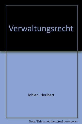 Verwaltungsrecht: Bd. 7: Johlen, Heribert [Hrsg.]: