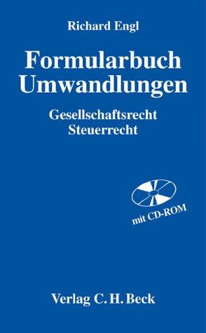 9783406507656: Formularbuch Umwandlungen: Gesellschaftsrecht, Steuerrecht