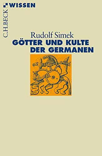 9783406508356: Götter und Kulte der Germanen