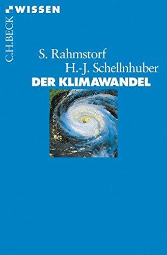 9783406508660: Der Klimawandel (German Edition)