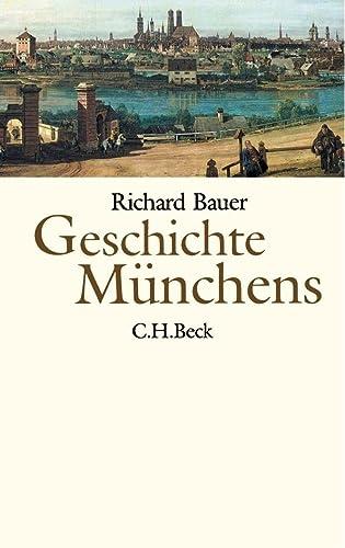 9783406510281: Geschichte Münchens
