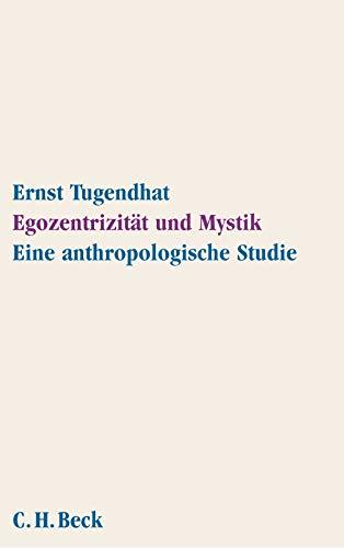 9783406510496: Egozentrizität und Mystik