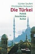 9783406511103: Die Türkei. Politik - Geschichte - Kultur.