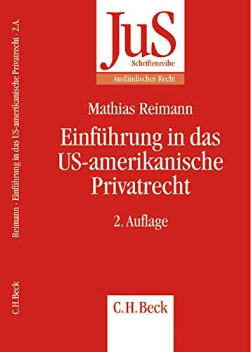 9783406513640: Einf�hrung in das US-amerikanische Privatrecht