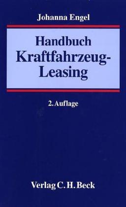 9783406515200: Handbuch des Kraftfahrzeug-Leasing