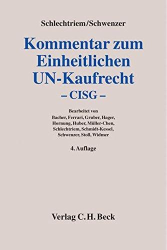 9783406515651: Kommentar zum Einheitlichen UN-Kaufrecht: Das Übereinkommen der Vereinten Nationen über Verträge über den internationalen Warenkauf - CISG