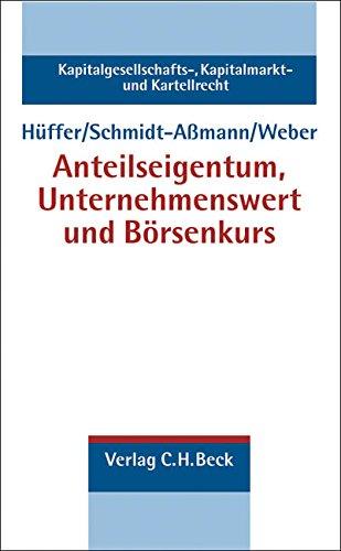 Anteilseigentum, Unternehmenswert und Börsenkurs: Uwe Hüffer