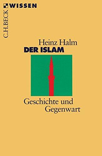 9783406519178: Der Islam: Geschichte und Gegenwart