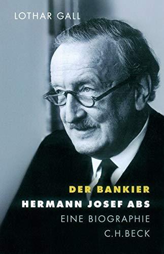 9783406521959: Der Bankier. Hermann Josef Abs