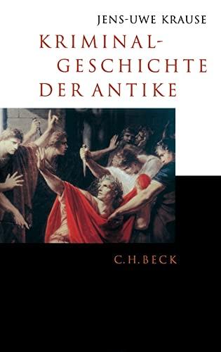 9783406522406: Kriminalgeschichte der Antike.