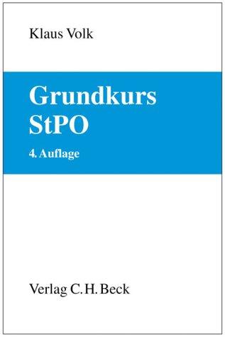 9783406522604: Grundkurs Strafprozessrecht