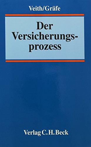Der Versicherungsprozess [Hardcover] [Feb 03, 2005] Veith,