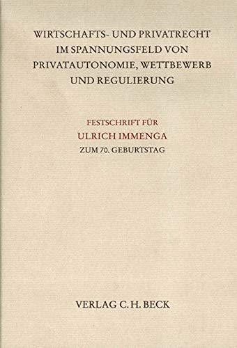 9783406523564: Immenga: Festschrift für Ulrich Immenga zum 70. Geburtstag