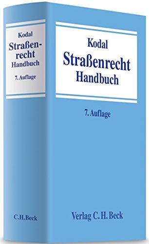 Straenrecht: Systematische Darstellung des Rechts der offentlichen Straen, Wege und Platze in der ...