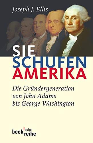 9783406528293: Sie schufen Amerika