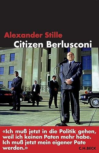 9783406529559: Citizen Berlusconi