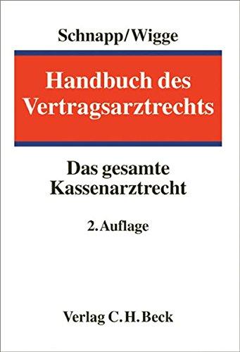 Handbuch des Vertragsarztrechts: Friedrich E. Schnapp