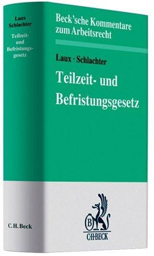 9783406530678: Teilzeit- und Befristungsgesetz (TzBfG)