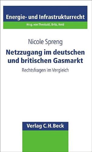 Netzzugang im deutschen und britischen Gasmarkt: Nicole Spreng