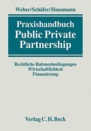 Public Private Partnership Gebundene Ausgabe von Martin: Martin Weber (Herausgeber,