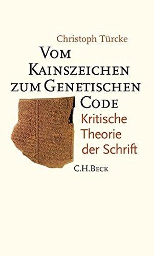 9783406534720: Vom Kainszeichen zum genetischen Code: Kritische Theorie der Schrift
