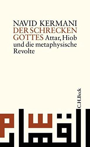 9783406535246: Der Schrecken Gottes: Attar, Hiob und die metaphysische Revolte