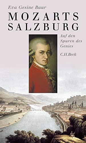 9783406535291: Mozarts Salzburg: Auf den Spuren des Genies