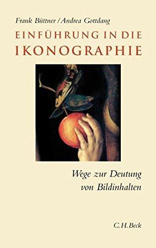9783406535796: Einführung in die Ikonographie: Wege zur Deutung von Bildinhalten