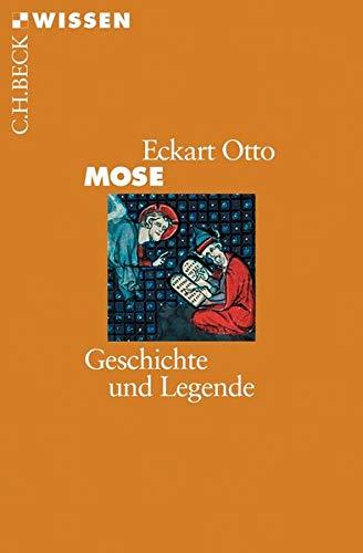 9783406536007: Mose: Geschichte und Legende