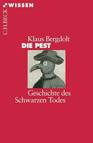 9783406536113: Die Pest: Geschichte des Schwarzen Todes