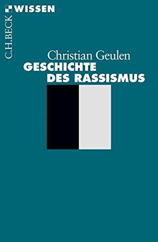 9783406536243: Geschichte DES Rassismus