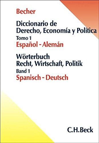 9783406538025: Wörterbuch Recht, Wirtschaft, Politik. Spanisch - Deutsch