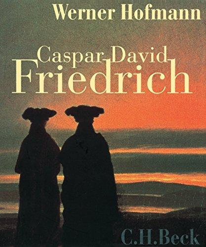 9783406538681: Caspar David Friedrich: Naturwirklichkeit und Kunstwahrheit.. Begleitbuch zur Caspar David Friedrich-Ausstellung vom 13. Mai bis zum 20. August 2006