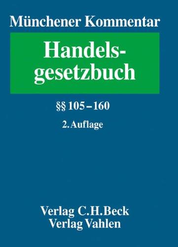 9783406538711: Münchener Kommentar zum Handelsgestzbuch 2. §§ 105 - 160 HGB