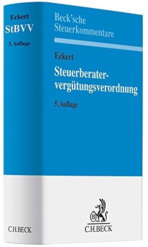 Steuerberatergebührenverordnung (StBGebV), Kommentar: Walter L. Eckert