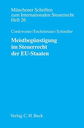 Meistbegünstigung im Steuerrecht der EU-Staaten: Axel Cordewener