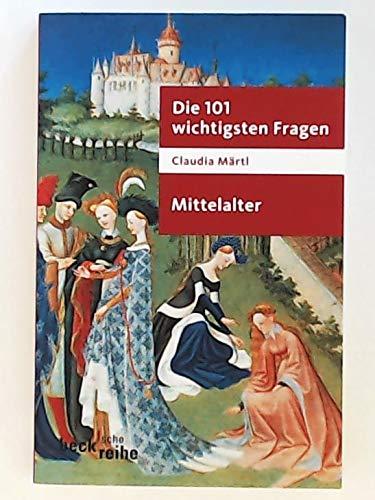 9783406541025: Die 101 wichtigsten Fragen. Mittelalter