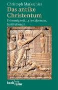 9783406541087: Das antike Christentum